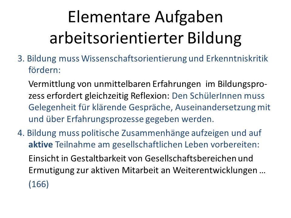 Schlüsselprobleme mit Beziehung zur arbeitsorientierten Bildung Arbeit und Arbeitslosigkeit in ihrer gesamtgesellschaftl.