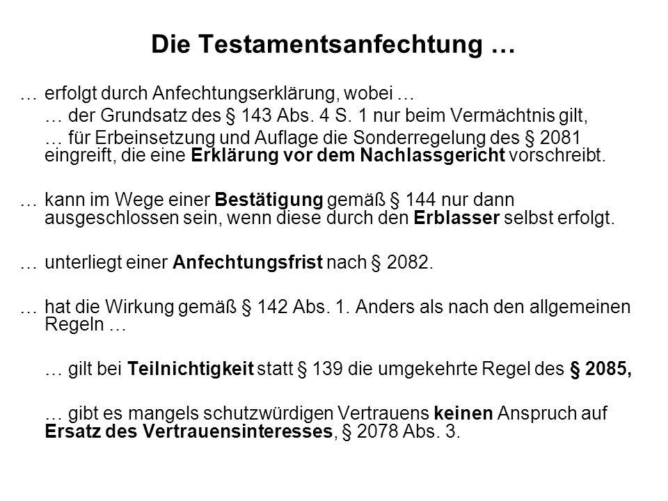 … erfolgt durch Anfechtungserklärung, wobei … … der Grundsatz des § 143 Abs.