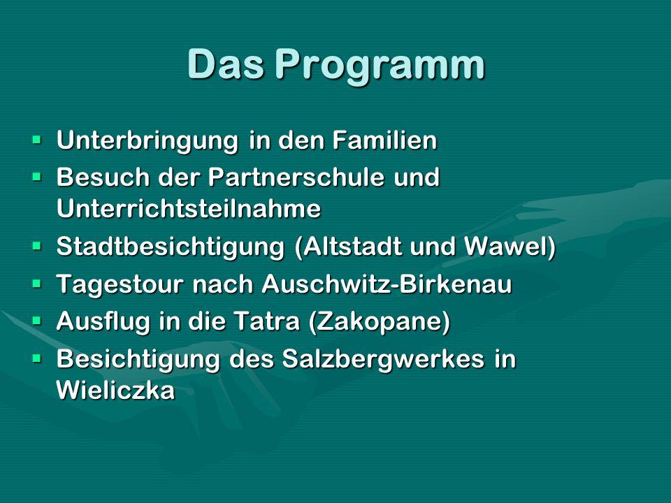 Das Programm Unterbringung in den Familien Unterbringung in den Familien Besuch der Partnerschule und Unterrichtsteilnahme Besuch der Partnerschule un
