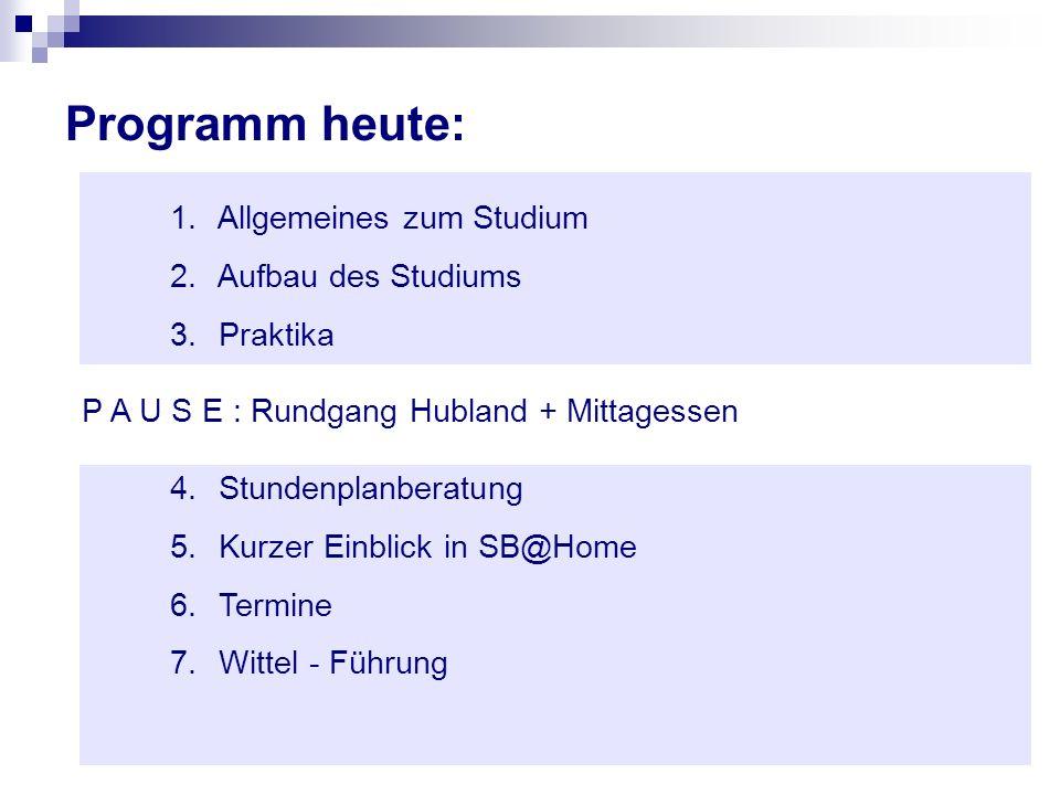 Programm heute: 1. Allgemeines zum Studium 2. Aufbau des Studiums 3. Praktika P A U S E : Rundgang Hubland + Mittagessen 4. Stundenplanberatung 5. Kur