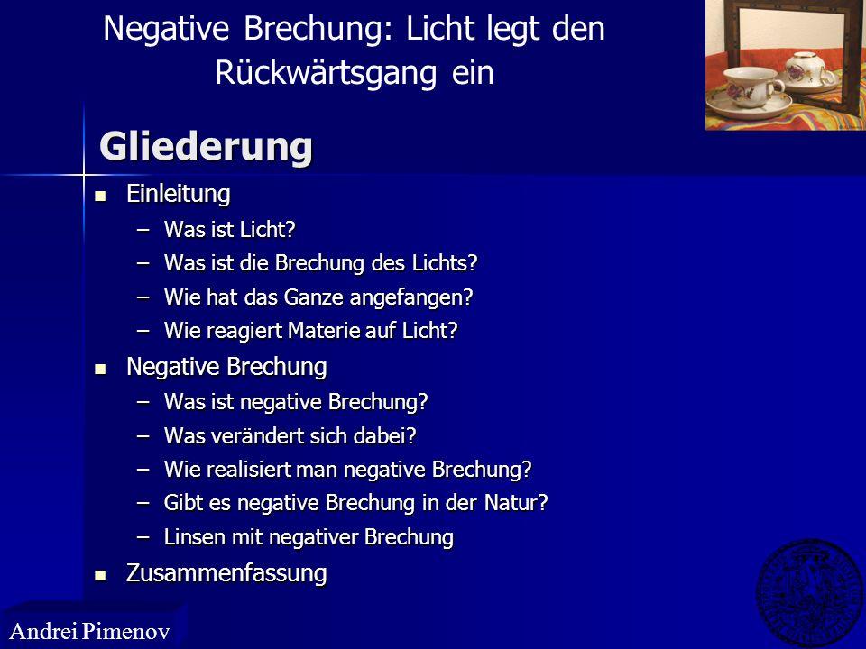 Ungewöhnliche Effekte bei negativer Brechung n > 0n < 0 M. Wegener, Universität Karlsruhe