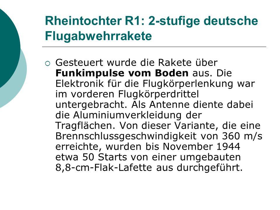 Rheintochter R1: 2-stufige deutsche Flugabwehrrakete Gesteuert wurde die Rakete über Funkimpulse vom Boden aus. Die Elektronik für die Flugkörperlenku
