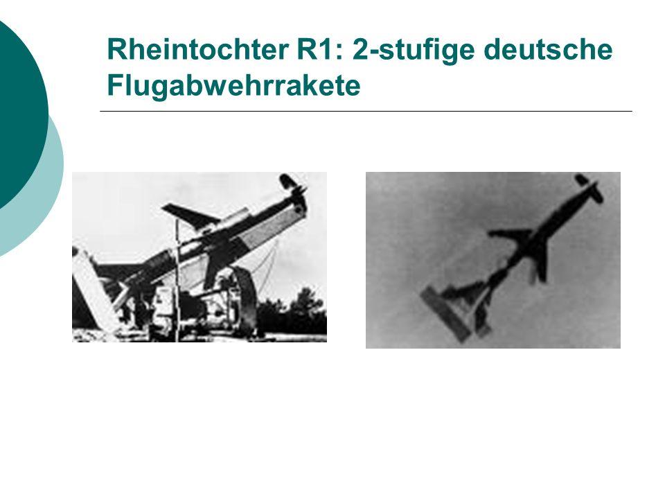 Rheintochter R1: 2-stufige deutsche Flugabwehrrakete