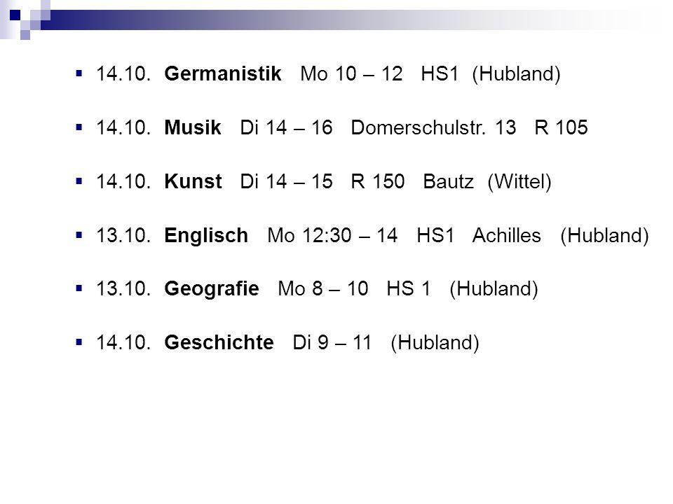 14.10.Germanistik Mo 10 – 12 HS1 (Hubland) 14.10.