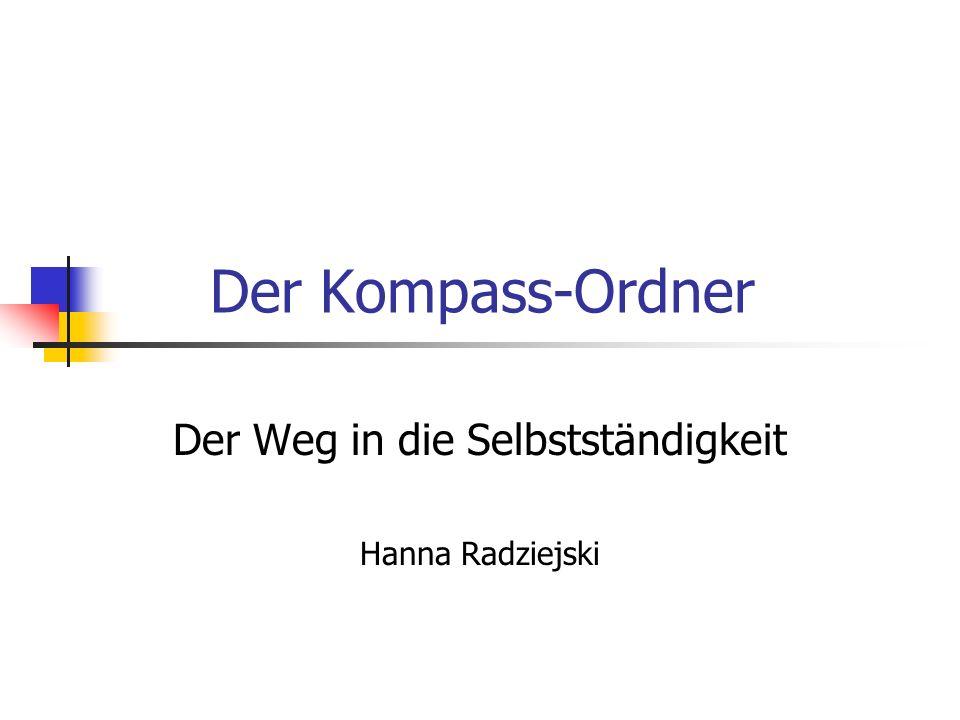 Der Kompass-Ordner Der Weg in die Selbstständigkeit Hanna Radziejski