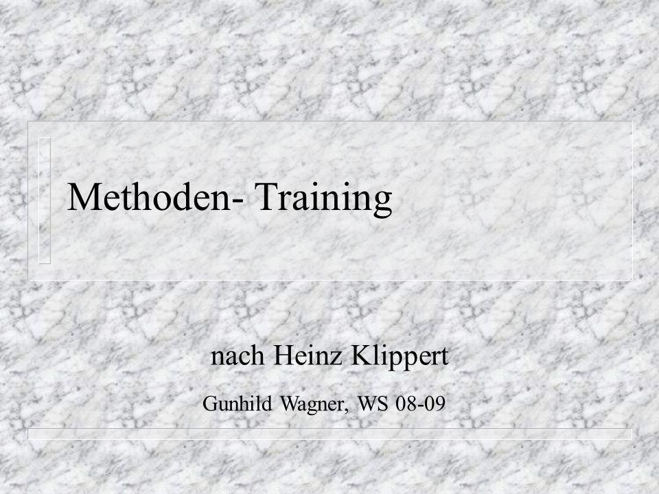 Gliederung n Ausgangspunkt des Trainings n Vorzüge des Methodenlernens n Das neue Haus des Lernens n Erläuterung der Trainingsbausteine n Konsequenzen und Perspektiven