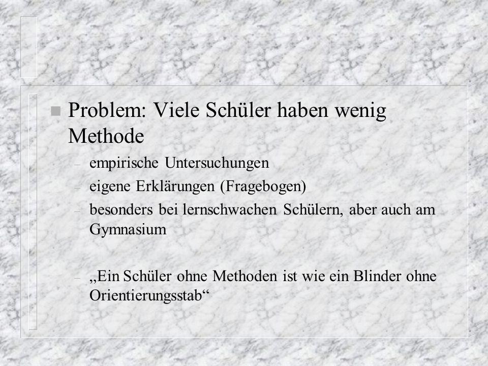 2) Vorzüge des Methodenlernens n A) Was ist Methodenkompetenz.