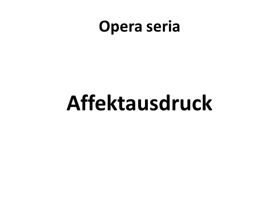 Opera seria Affektausdruck