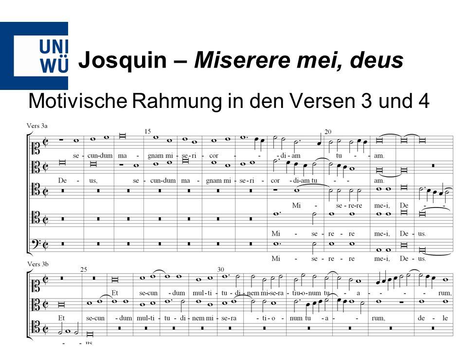 Josquin – Miserere mei, deus Motivische Rahmung in den Versen 3 und 4