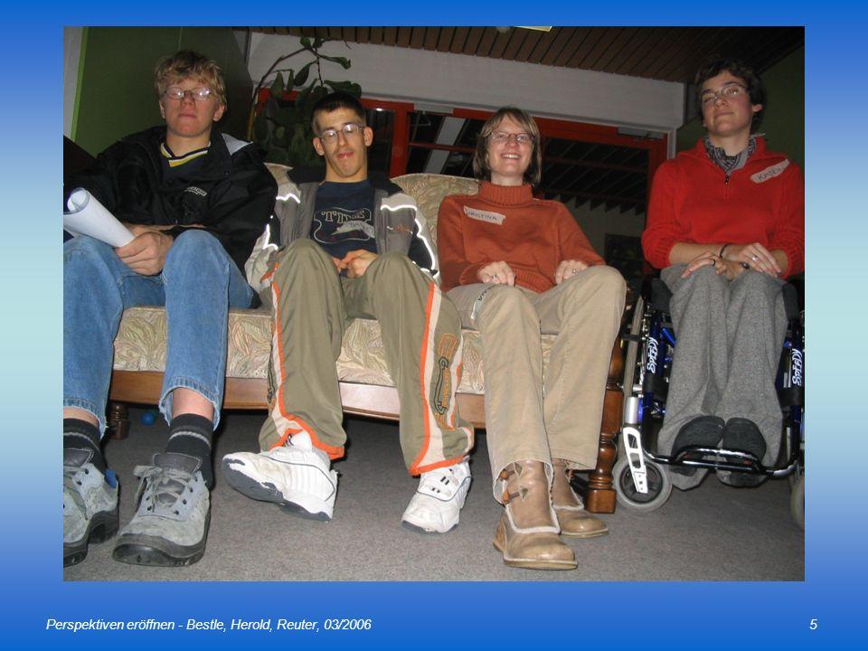 Perspektiven eröffnen - Bestle, Herold, Reuter, 03/20065