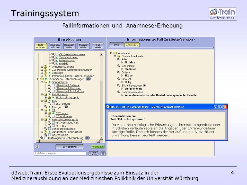 www.d3webtrain.de d3web.Train: Erste Evaluationsergebnisse zum Einsatz in der Medizinerausbildung an der Medizinischen Poliklinik der Universität Würzburg 15 Oberflächendesign bzgl.