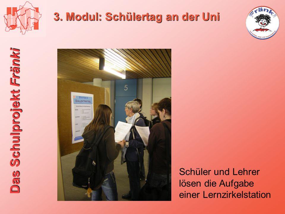 Das Schulprojekt Fränki 3. Modul: Schülertag an der Uni Schüler und Lehrer lösen die Aufgabe einer Lernzirkelstation