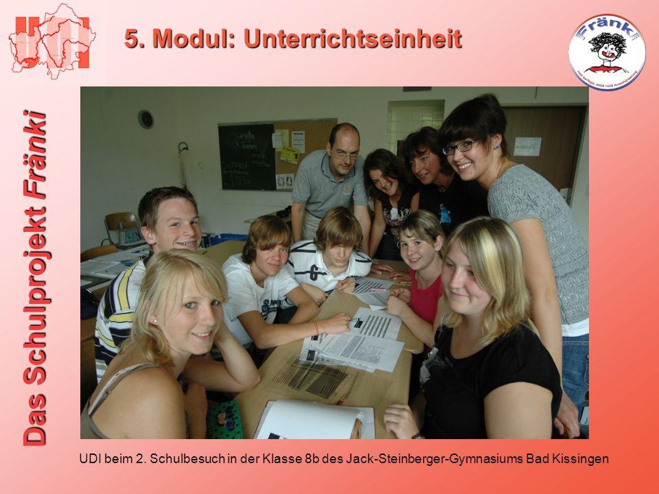 Das Schulprojekt Fränki 5. Modul: Unterrichtseinheit UDI beim 2. Schulbesuch in der Klasse 8b des Jack-Steinberger-Gymnasiums Bad Kissingen