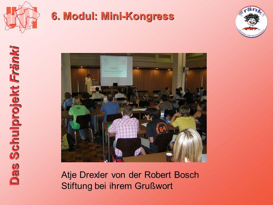 Das Schulprojekt Fränki 6. Modul: Mini-Kongress Atje Drexler von der Robert Bosch Stiftung bei ihrem Grußwort