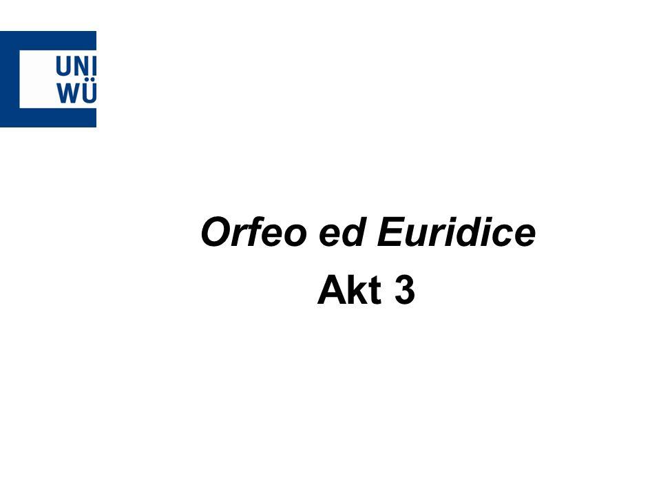 Orfeo ed Euridice Akt 3