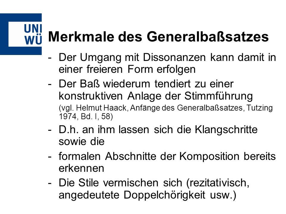 Merkmale des Generalbaßsatzes Beispiel Heinrich Schütz Kleine geistliche Konzerte I, 1636 Nr.
