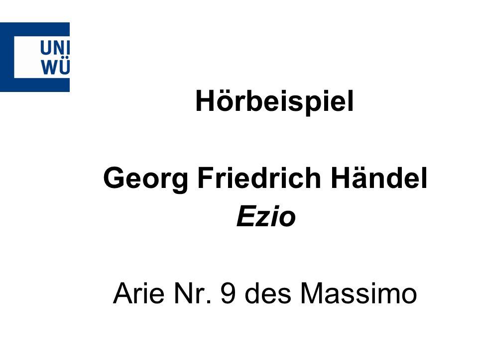 Hörbeispiel Georg Friedrich Händel Ezio Arie Nr. 9 des Massimo
