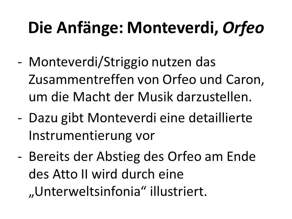 Die Anfänge: Monteverdi, Orfeo -Monteverdi/Striggio nutzen das Zusammentreffen von Orfeo und Caron, um die Macht der Musik darzustellen.