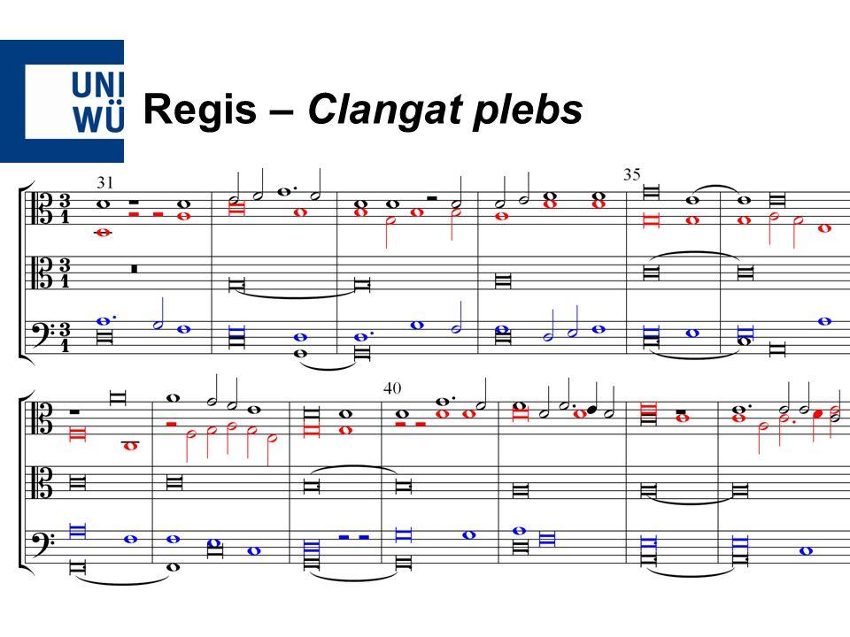Regis – Clangat plebs