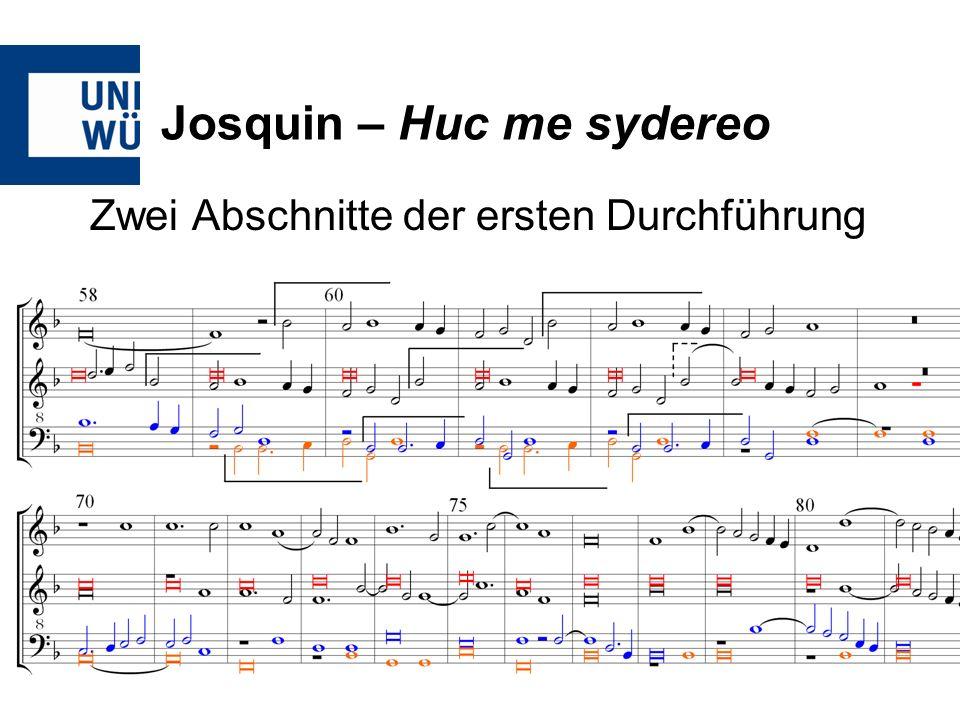 Josquin – Huc me sydereo Zwei Abschnitte der ersten Durchführung