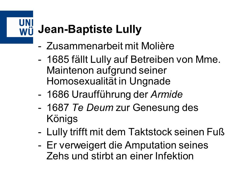 Jean-Baptiste Lully -Zusammenarbeit mit Molière -1685 fällt Lully auf Betreiben von Mme.