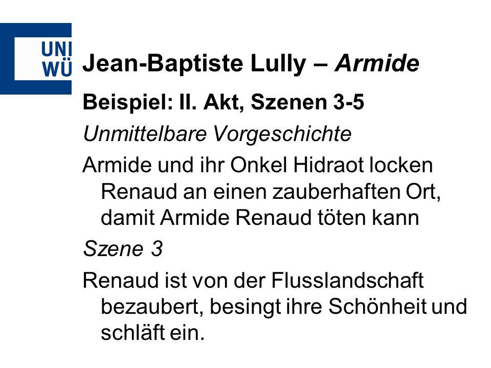 Jean-Baptiste Lully – Armide Beispiel: II.
