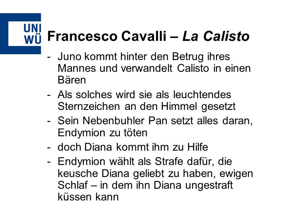 Francesco Cavalli – La Calisto -Juno kommt hinter den Betrug ihres Mannes und verwandelt Calisto in einen Bären -Als solches wird sie als leuchtendes