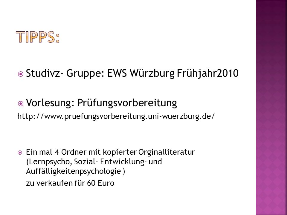 Studivz- Gruppe: EWS Würzburg Frühjahr2010 Vorlesung: Prüfungsvorbereitung http://www.pruefungsvorbereitung.uni-wuerzburg.de/ Ein mal 4 Ordner mit kop
