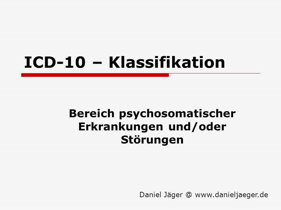 F54 - psychische Faktoren oder Verhaltenseinflüsse bei andernorts klassifizierten Erkrankungen Diese Kategorie soll verwendet werden, um psychische und Verhaltenseinflüsse zu erfassen, die wahrscheinlich eine wesentliche Rolle in der Manifestation körperlicher Krankheiten spielen, welche in anderen Kapiteln der ICD 10 klassifiziert werden.