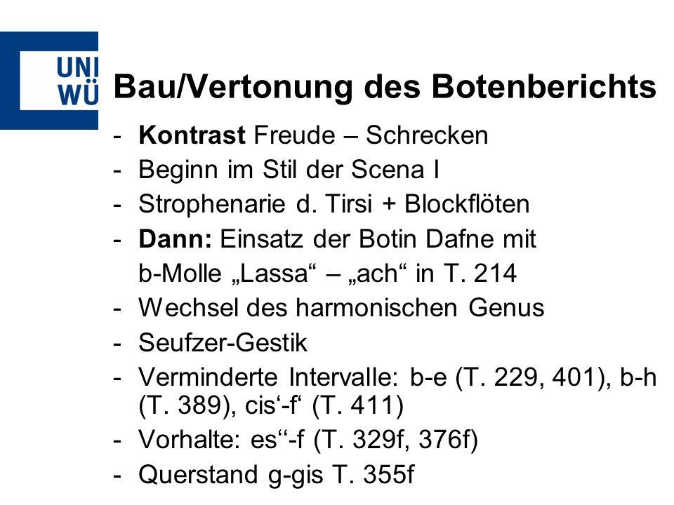 Bau/Vertonung des Botenberichts -Kontrast Freude – Schrecken -Beginn im Stil der Scena I -Strophenarie d. Tirsi + Blockflöten -Dann: Einsatz der Botin