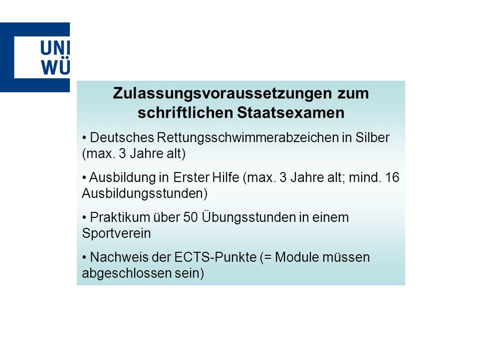 Zulassungsvoraussetzungen zum schriftlichen Staatsexamen Deutsches Rettungsschwimmerabzeichen in Silber (max. 3 Jahre alt) Deutsches Rettungsschwimmer