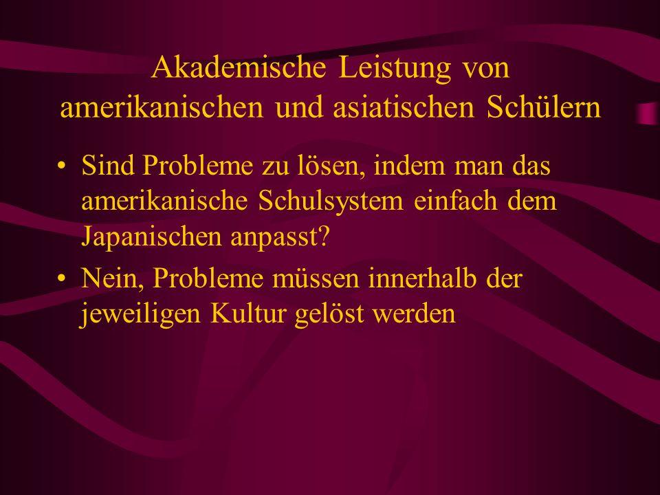 Akademische Leistung von amerikanischen und asiatischen Schülern Sind Probleme zu lösen, indem man das amerikanische Schulsystem einfach dem Japanisch