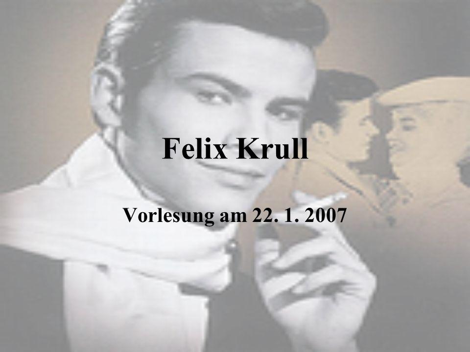 Felix Krull Vorlesung am 22. 1. 2007
