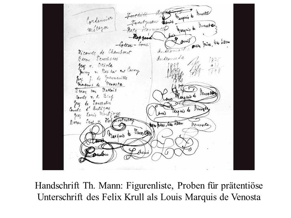 Handschrift Th. Mann: Figurenliste, Proben für prätentiöse Unterschrift des Felix Krull als Louis Marquis de Venosta