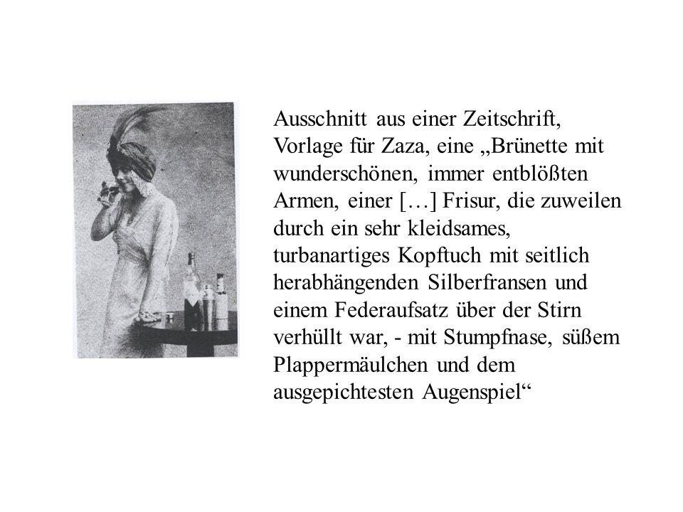 Ausschnitt aus einer Zeitschrift, Vorlage für Zaza, eine Brünette mit wunderschönen, immer entblößten Armen, einer […] Frisur, die zuweilen durch ein