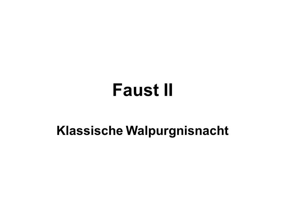 Faust II Klassische Walpurgnisnacht