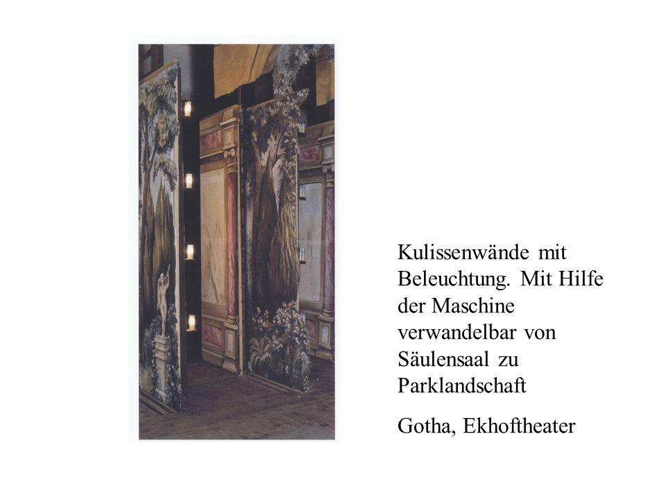 Kulissenwände mit Beleuchtung. Mit Hilfe der Maschine verwandelbar von Säulensaal zu Parklandschaft Gotha, Ekhoftheater