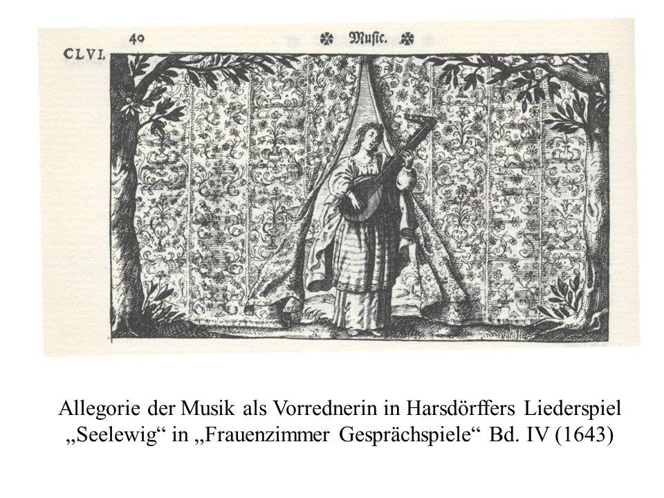 Allegorie der Musik als Vorrednerin in Harsdörffers Liederspiel Seelewig in Frauenzimmer Gesprächspiele Bd. IV (1643)