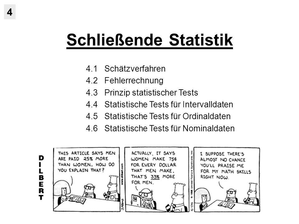 Prinzip statistischer Tests 4.3 Signifikanzniveau: - Beitrag der Statistik endet bei der Berechnung der Irrtumswahrscheinlichkeit - darüber hinaus ist nur eine subjektive Einschätzung und Entscheidungsfin- dung möglich - zur Vergleichbarkeit statistischer Entscheidungen hat sich die Konvention etabliert, eine Nullhypothese erst bei α = 5% bzw.