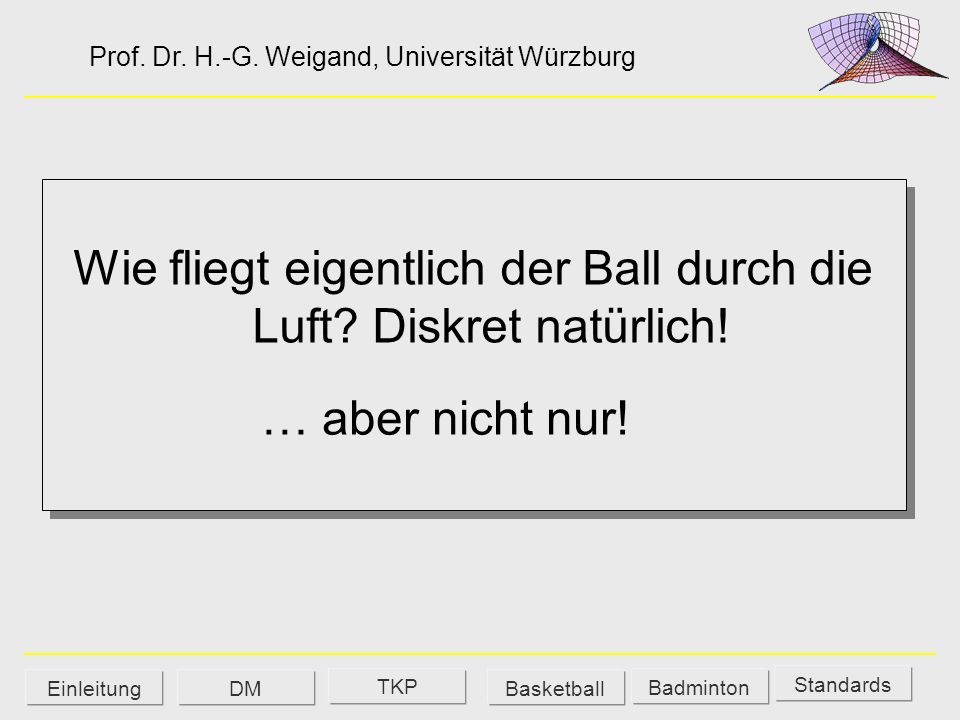 Tabellenkalkulation EXCEL Standards DM Badminton Einleitung TKP Basketball