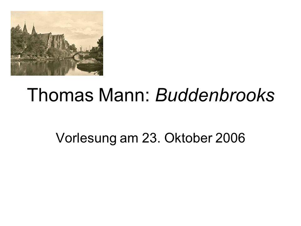 Thomas Mann: Buddenbrooks Vorlesung am 23. Oktober 2006