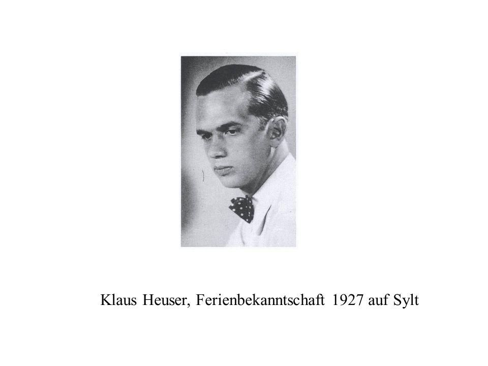 Klaus Heuser, Ferienbekanntschaft 1927 auf Sylt