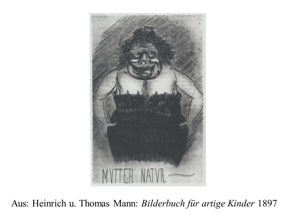 Aus: Heinrich u. Thomas Mann: Bilderbuch für artige Kinder 1897