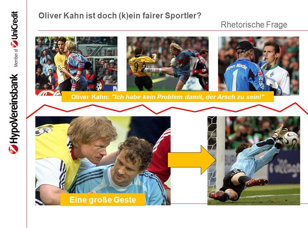 Oliver Kahn ist doch (k)ein fairer Sportler? Oliver Kahn: