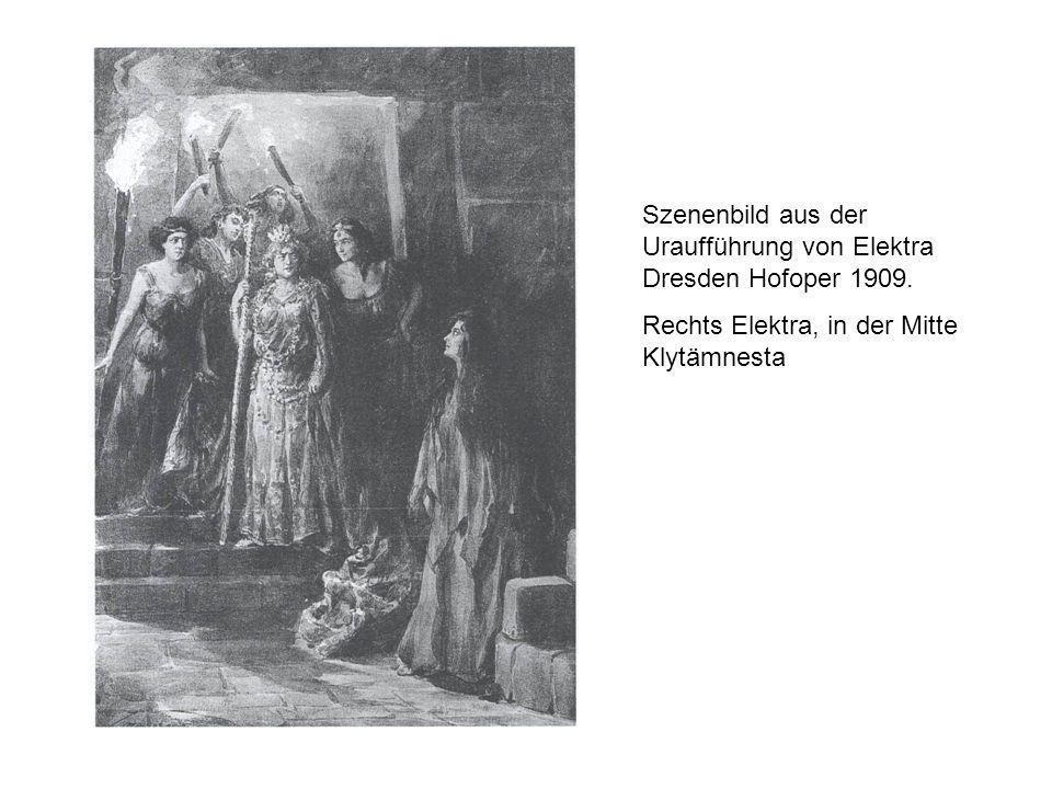 Szenenbild aus der Uraufführung von Elektra Dresden Hofoper 1909. Rechts Elektra, in der Mitte Klytämnesta