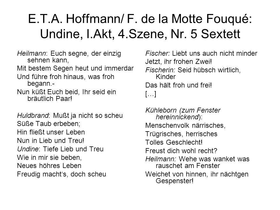 E.T.A. Hoffmann/ F. de la Motte Fouqué: Undine, I.Akt, 4.Szene, Nr. 5 Sextett Heilmann: Euch segne, der einzig sehnen kann, Mit bestem Segen heut und