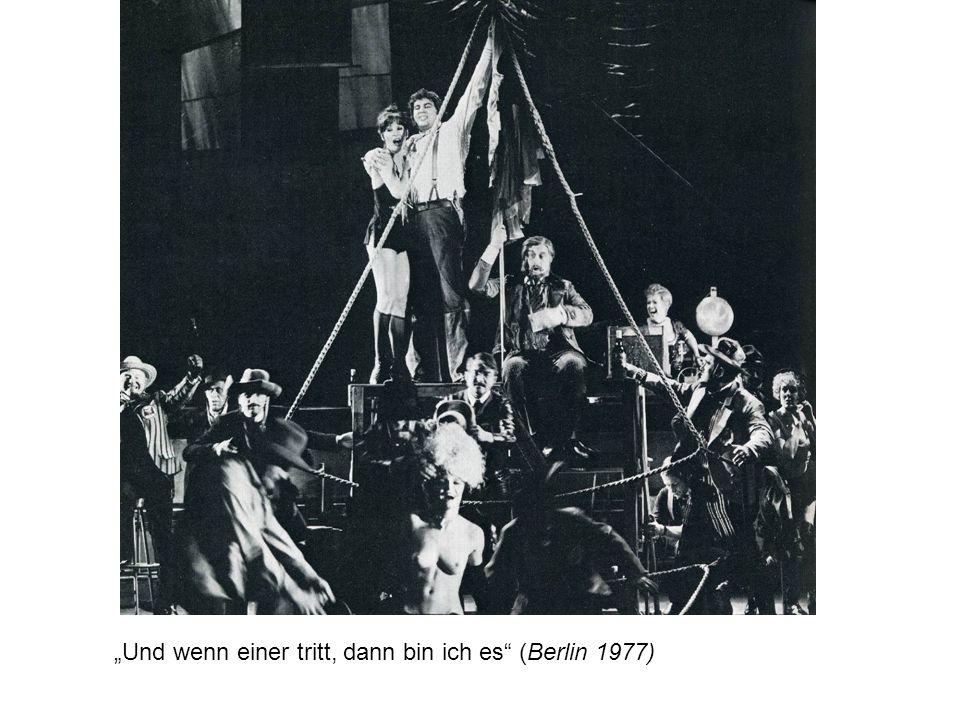Und wenn einer tritt, dann bin ich es (Berlin 1977)