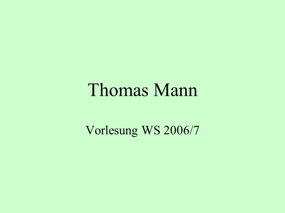 Das Haus Beckergrube 52 Thomas Mann 1877