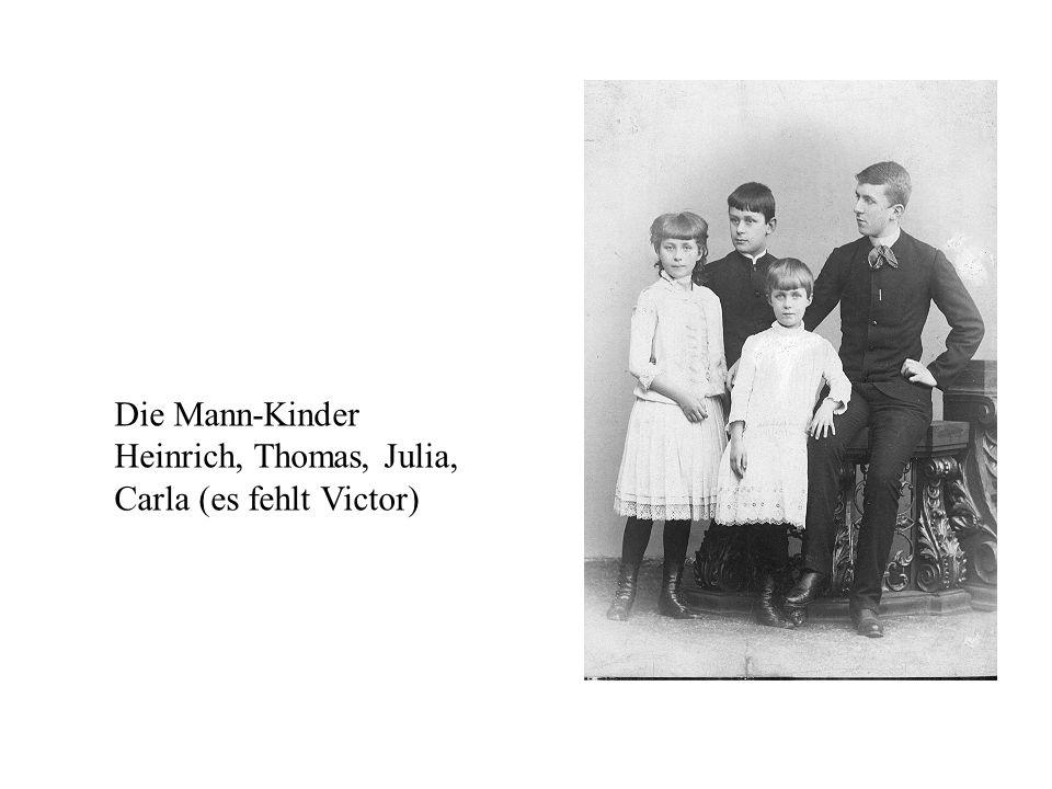 Die Mann-Kinder Heinrich, Thomas, Julia, Carla (es fehlt Victor)