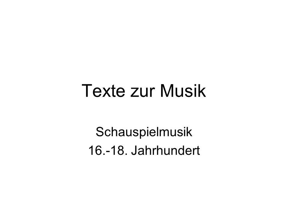 Texte zur Musik Schauspielmusik 16.-18. Jahrhundert